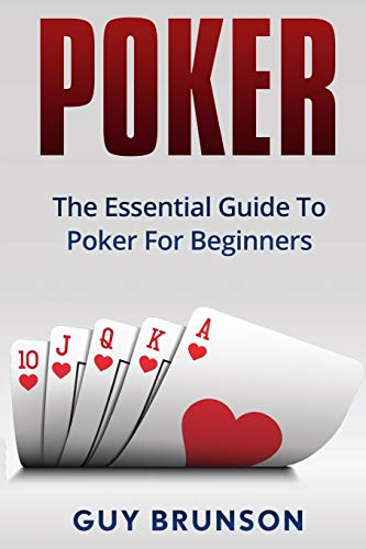 9781532917240: POKER: The Essential Guide To Poker For Beginners