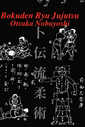 9781532917486: Bokuden Ryu Jujutsu: A Record of Intensive Lessons in Jujutsu with Additional Secret Teachings on Resuscitation