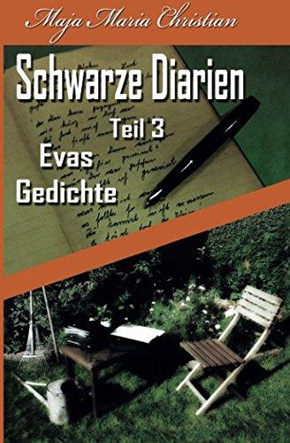 9781532917721: Evas Gedichte: Schwarze Diarien Teil 3 (Volume 3) (German Edition)