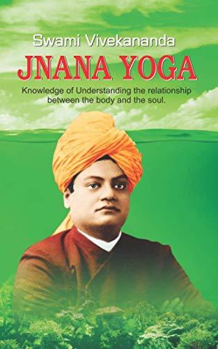 9781532918674: Jnana Yoga: Jnana Yoga by Swami Vivekananda