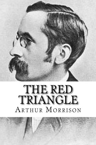9781532919077: The Red Triangle: Being Some Further Chronicles of Martin Hewitt, Investigator