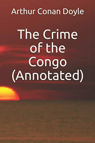 9781532925757: The Crime of the Congo (Annotated)