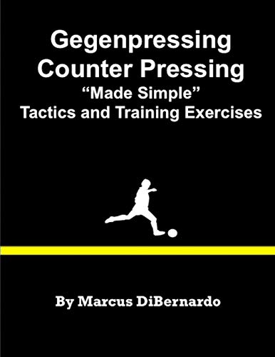 9781532928260: Gegenpressing - Counter Pressing Made Simple: Tactics and Training Exercises