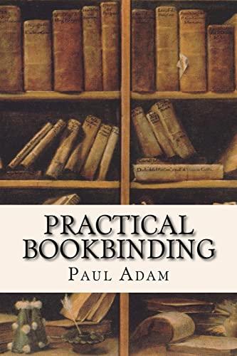 9781532928512: Practical Bookbinding