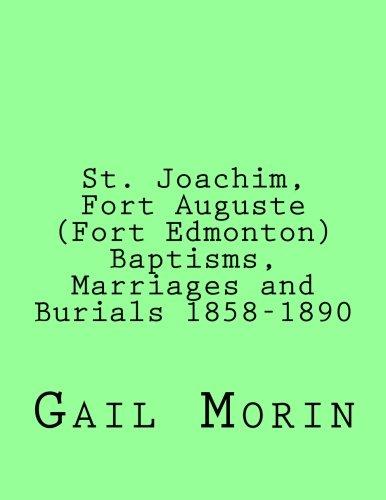 St. Joachim, Fort Auguste (Fort Edmonton) 1858-1890: Morin, Gail
