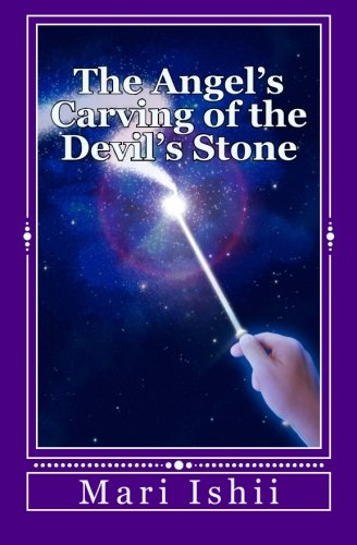 9781532930751: The Angel's Carving of the Devil's Stone