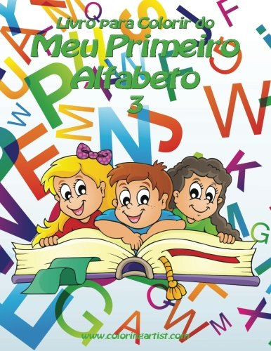 9781532931734: Livro para Colorir do Meu Primeiro Alfabeto 3 (Volume 3) (Portuguese Edition)