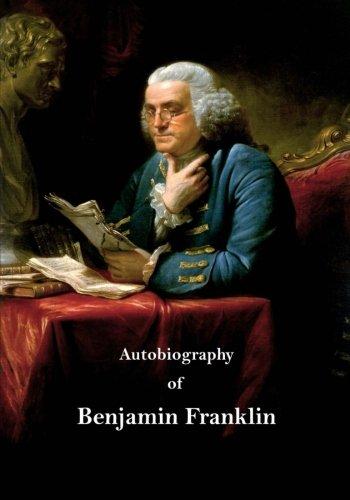 9781532932205: Autobiography of Benjamin Franklin (Autobiographies)