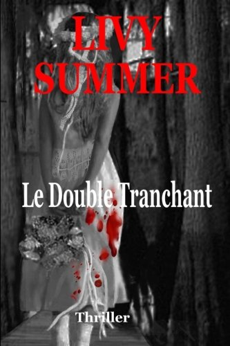 9781532932663: Le Double Tranchant (French Edition)