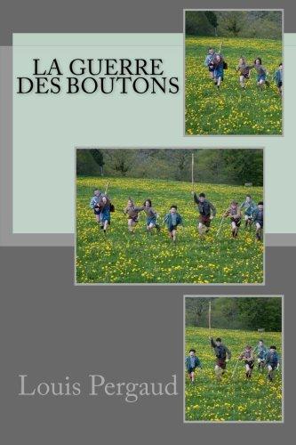 9781532935060: La guerre des boutons (French Edition)