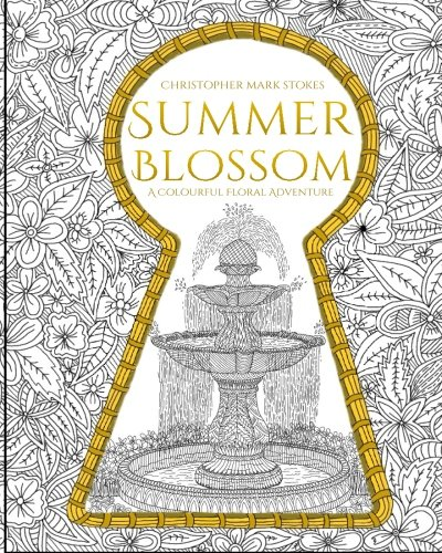 9781532935664: Summer Blossom: Adult Colouring Book: A Colourful Floral Adventure: Stress Relieving Mindfulness Colouring