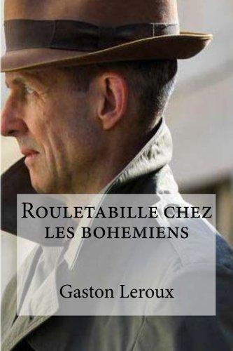 9781532937668: Rouletabille chez les bohemiens (French Edition)