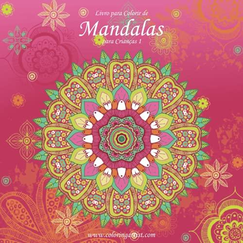 9781532939365: Livro para Colorir de Mandalas para Crianças 1 (Volume 1) (Portuguese Edition)