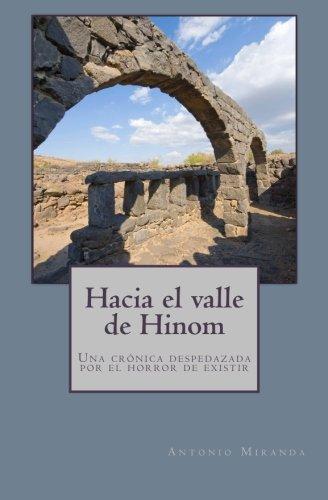 Hacia El Valle de Hinom: Una Cronica: Miranda, Antonio