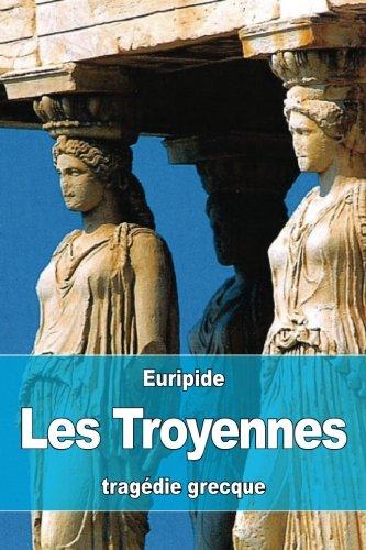 9781532942983: Les Troyennes
