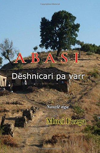 9781532945939: Abasi, deshnicari pa varr (Albanian Edition)