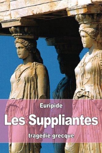 Les Suppliantes (Paperback): Euripide