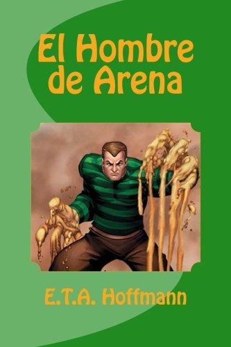 El Hombre de Arena (Paperback): E T A