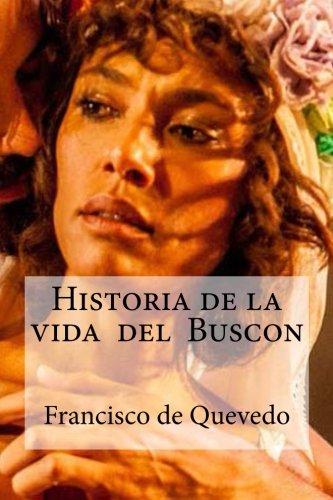9781532958649: Historia de la vida del Buscon
