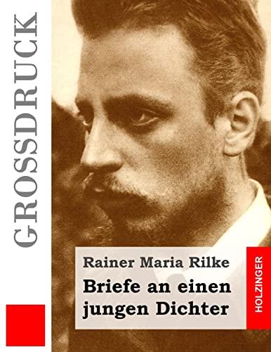 9781532960628: Briefe an einen jungen Dichter (Großdruck) (German Edition)