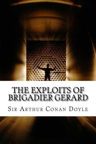 9781532963919: The Exploits of Brigadier Gerard