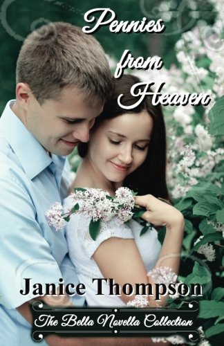 9781532967528: Pennies from Heaven (The Bella Novella Collection) (Volume 3)