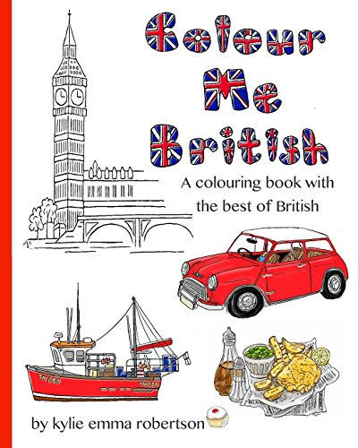 9781532968181: Colour Me British: A colouring book with the best of British (Volume 1)