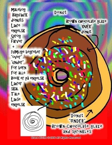 9781532968860: malebog Bagværk donuts Lære engelsk Sprog farver + rumlige begreber