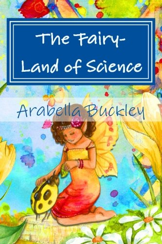 9781532976957: The Fairy-Land of Science