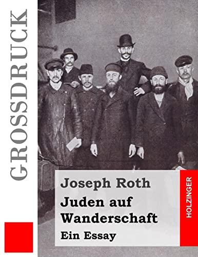 9781532978036: Juden auf Wanderschaft (Großdruck): Ein Essay