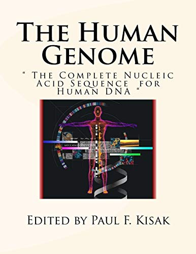 """The Human Genome: """" The Complete Nucleic: Kisak, Edited by"""