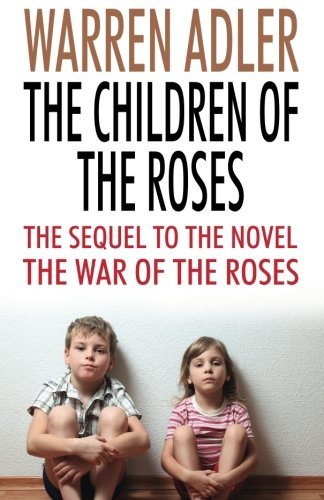 9781532982040: The Children of the Roses