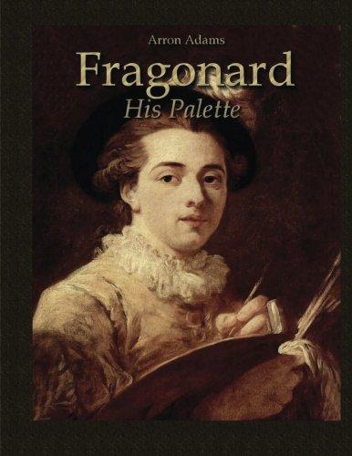 9781532989148: Fragonard: His Palette (Study Palette)