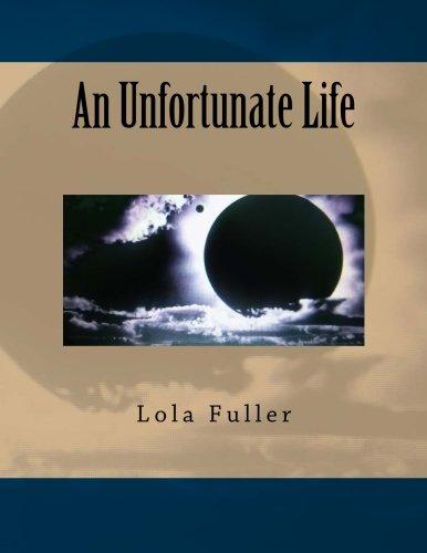 An Unfortunate Life: Ms. Lola Yvette