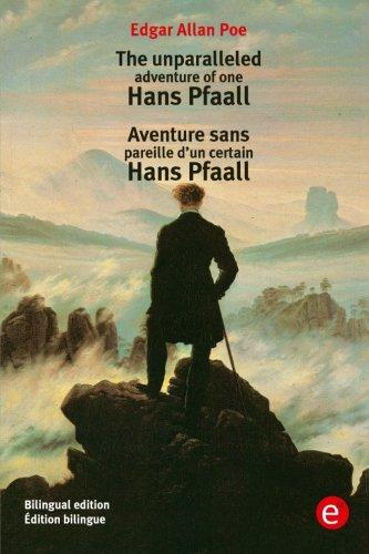 9781532993459: The unparalleled adventure of one Hans Pfaall/Aventure sens pareille d'un certain Hans Pfaall: Bilingual edition/Édition bilingue