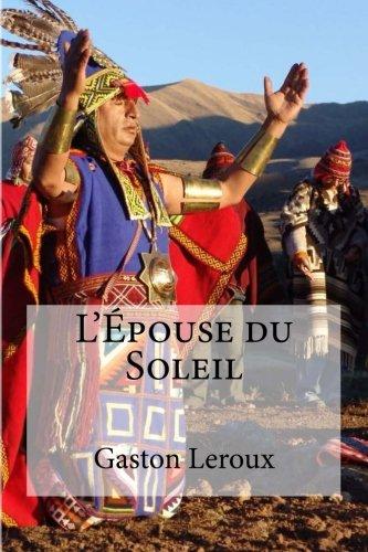 9781532994357: L Epouse du Soleil (French Edition)