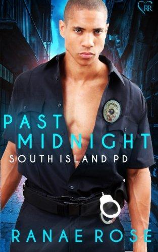 Past Midnight (South Island PD) (Volume 2): Rose, Ranae