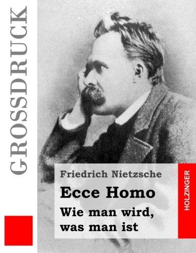 9781532995651: Ecce Homo (Großdruck): Wie man wird, was man ist (German Edition)
