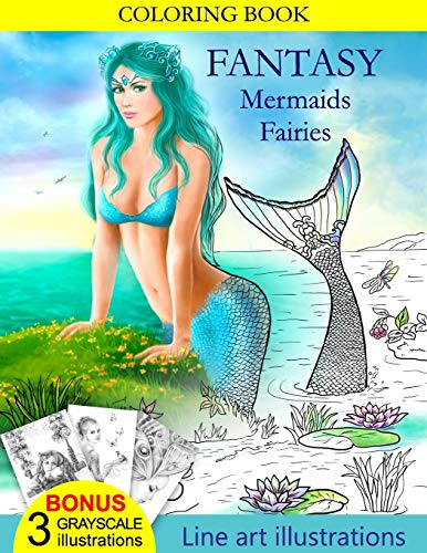 9781532998508: COLORING BOOK Fantasy Mermaids & Fairies: Amazing coloring book for all ages.