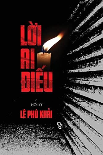 Loi Ai Dieu (Vietnamese Edition): Khai Phu Le
