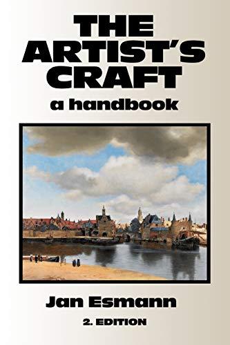 The Artist's Craft: A Handbook: Esmann, Jan