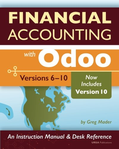 9781533001955: Financial Accounting with Odoo, Second Edition: Versions 6-10