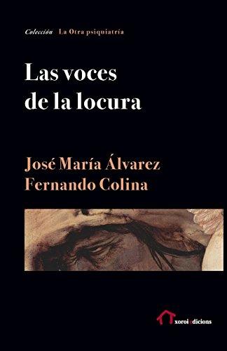 9781533008848: Las voces de la locura (Colección Schreber)