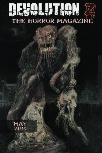 Devolution Z May 2016: The Horror Magazine: Z, Devolution; French,