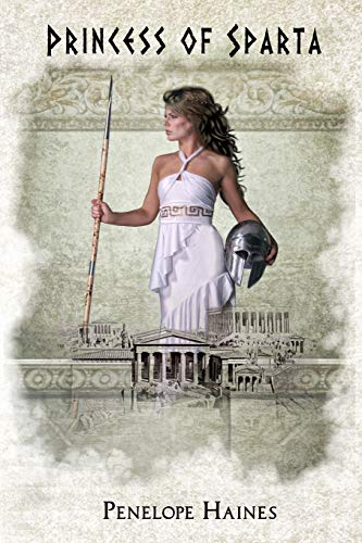9781533023612: Princess of Sparta: A Heroine of Ancient Greece: The story of Helen of Troy's sister
