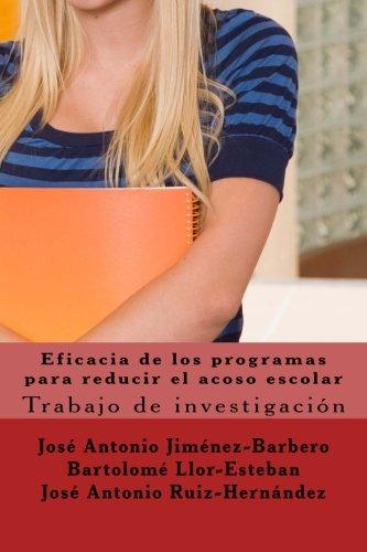 Eficacia de Los Programas Para Reducir El: Dr Jose Antonio