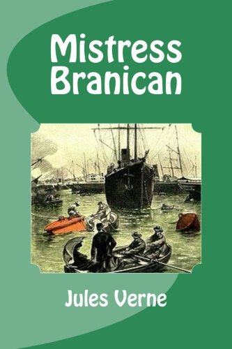 9781533026002: Mistress Branican (French Edition)