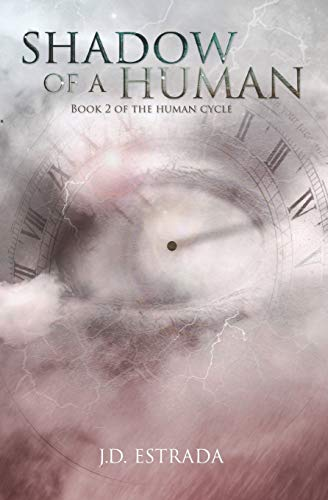 Shadow of a Human (The Human Cycle) (Volume 2): Estrada, JD