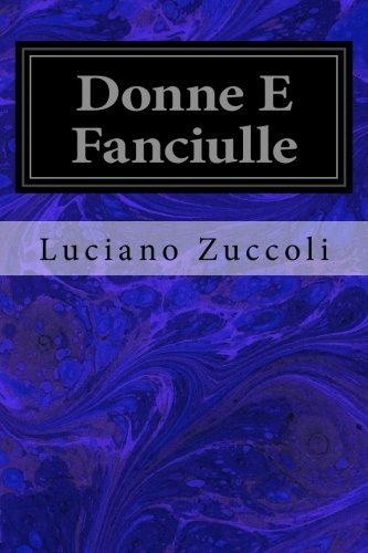 9781533031853: Donne E Fanciulle