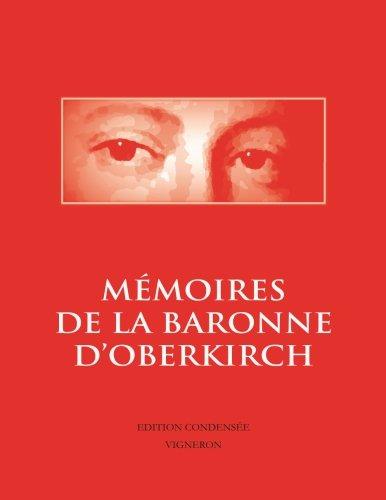 9781533034601: Mémoires de la baronne d'Oberkirch: Empreinte d'une belle âme (1754-1789)